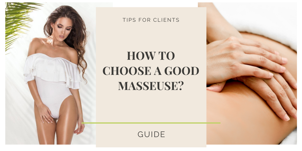 how to choose good erotic masseuse