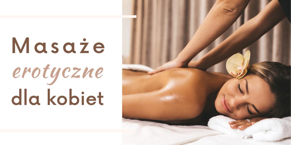 masaz erotyczny dla kobiet Warszawa