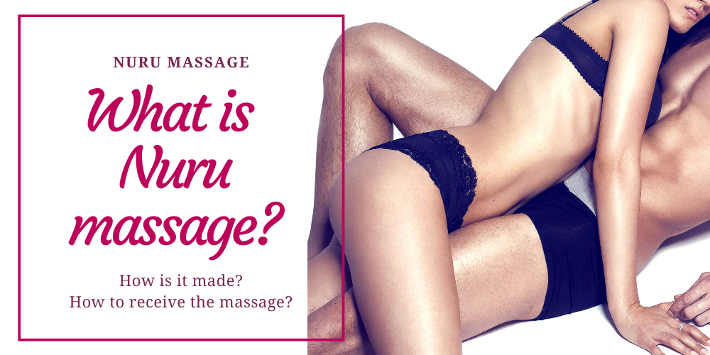 What is Nuru massage? What is body-to-massage?
